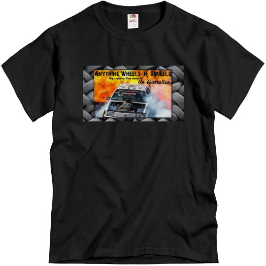 Anything Wheels & Squeels Shirt 1