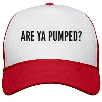 Are Ya Pumped Hat