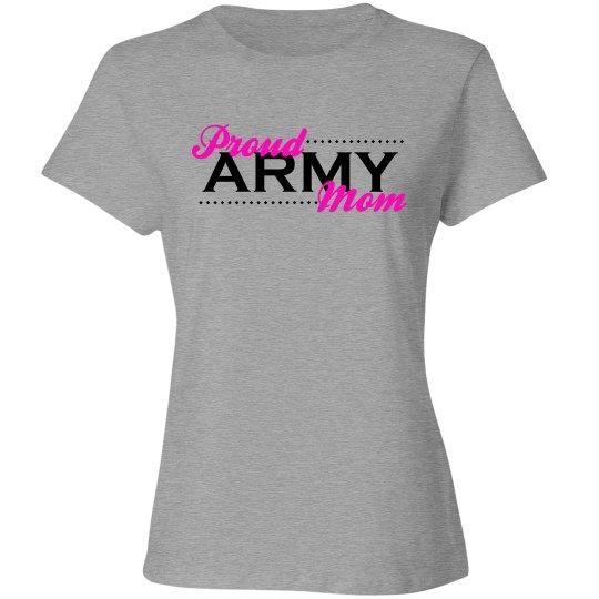Army Mom - Proud