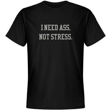 ASS not Stress
