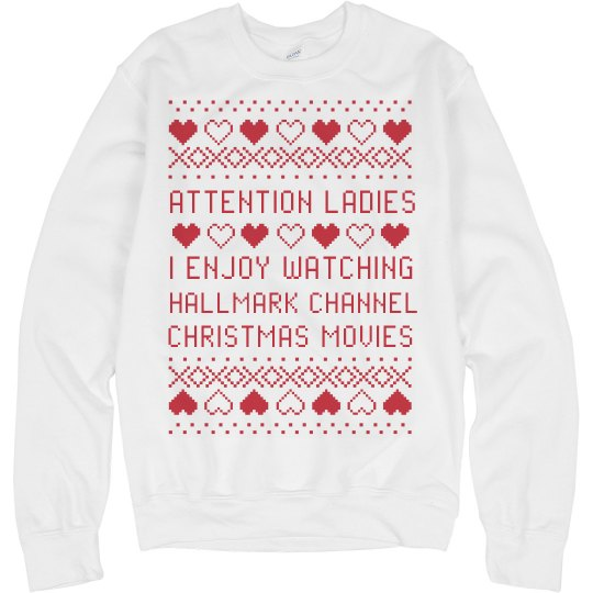 Attention Ladies I Like Hallmark Movies