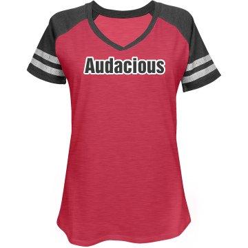Audacious Tee