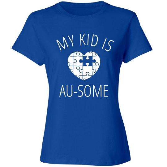 Autism Awareness My Au-some Kid