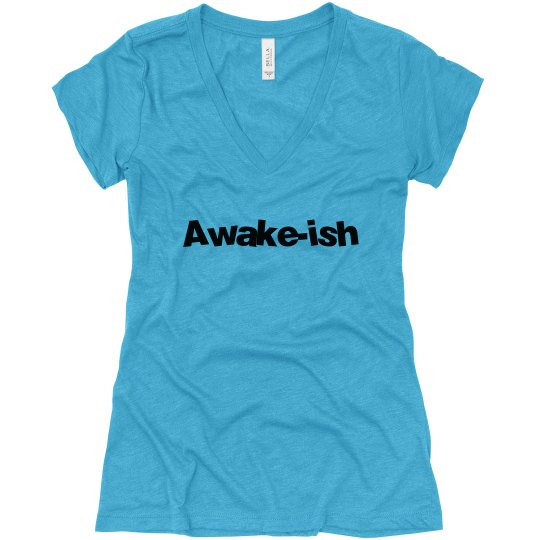 Awake-ish V-neck T-shirt