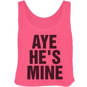 Aye He's Mine