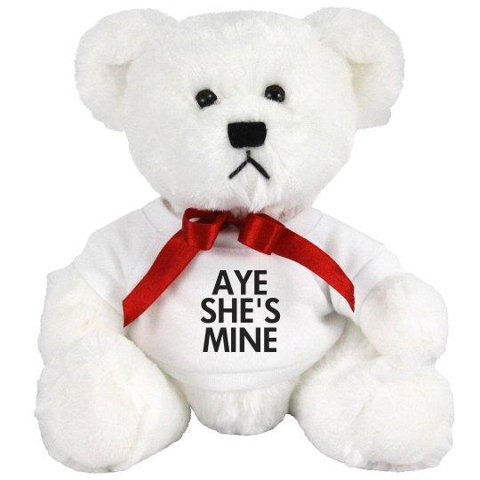 Aye She's Mine Teddy