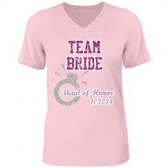 Team Bride Maid of Honor