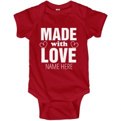 Custom Made with Love Onesie