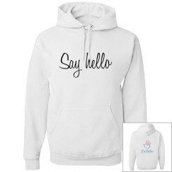 Say hello basic hoodie