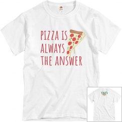 Pizza is Always Unisex Grey