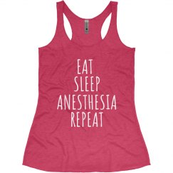 Women's Tank- EAT. SLEEP. ANESTHESIA. REPEAT