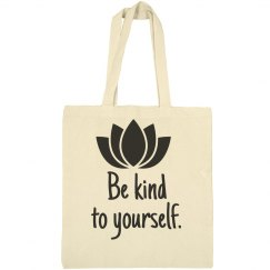 Be Kind To Yourself Bag