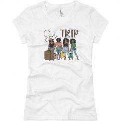 Girls Trip - T Shirt No Names - Various Colors