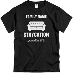 Custom Family Staycation