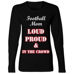 Loud Proud Crowd L/S Tee