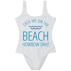 Cash Me On Da Beach Swimsuit