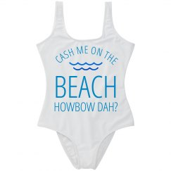 Cash Me On Da Beach Swimsuit