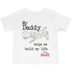 My Daddy Build life Tee