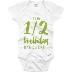 Custom One Half Birthday