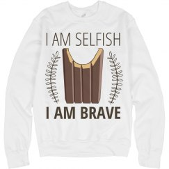 Selfish and Brave and Crewneck