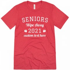 Seniors Wipe Away 2021 Custom