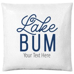 Custom Lake Bum Text Pillow