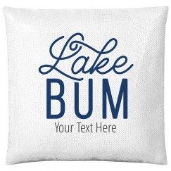 Custom Lake Bum Text Pillow
