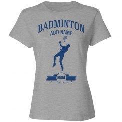 Badminton mom shirt