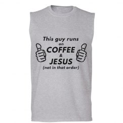 This Guy Runs on Coffee and Jesus