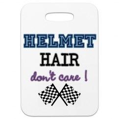 Helmet Hair Don't Care!