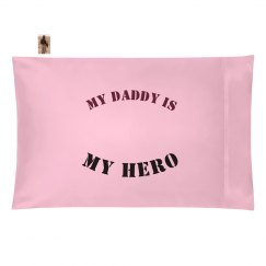 My Daddy is My Hero