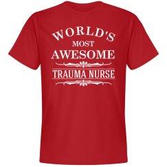 Awesome Trauma Nurse