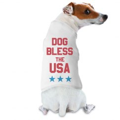 Dog Bless The USA July 4th Patriot