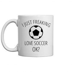 I Freaking Love Soccer Mug