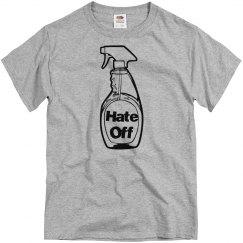 Hate Off UNISEX Tee