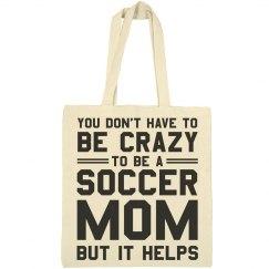 Crazy Soccer Mom Funny Tote