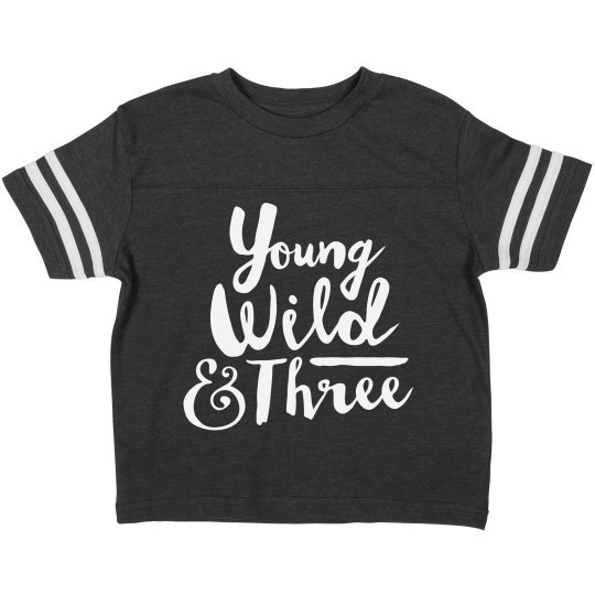 Young Wild And Three Birthday Shirt Toddler Vintage Sports T
