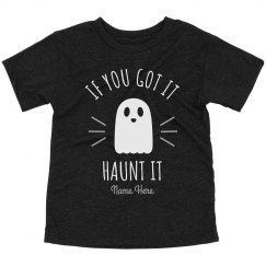 If You Got It, Haunt It Halloween Toddler