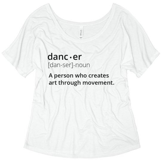 b0e5d998 Dancer Definition Ladies Flowy Slouchy T-Shirt