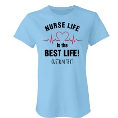 Custom Text Nurse Life