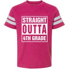 Straight Outta 4th Grade Tshirt