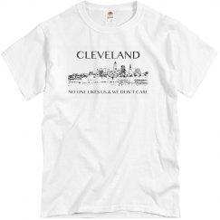 Cleveland Ohio No One Likes Us & We Don't Care