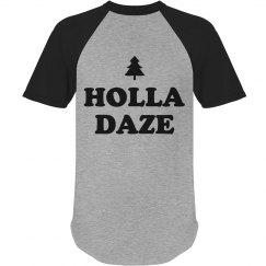 Holla Daze Funny Christmas Ringer