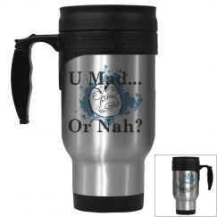 U Mad? Color Coffee...