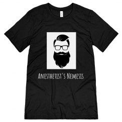 T- Anesthetist's Nemesis