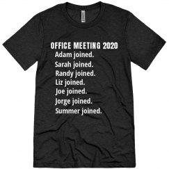 Funny Office Meeting 2020 Custom Tee