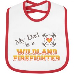 My Dad is a Wildland Firefighter