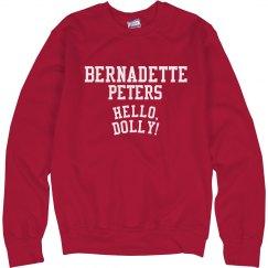 Hello Dolly Bernadette Peters Sweatshirt