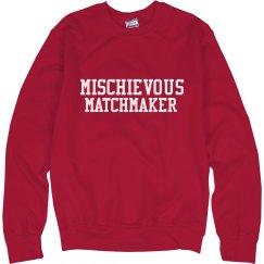 Hello Dolly Mischievous Matchmaker Sweatshirt