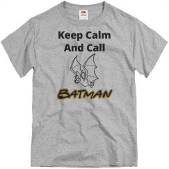 Keep calm call batman